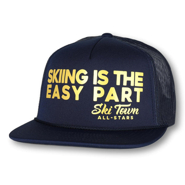 SKIING IS THE EASY PART