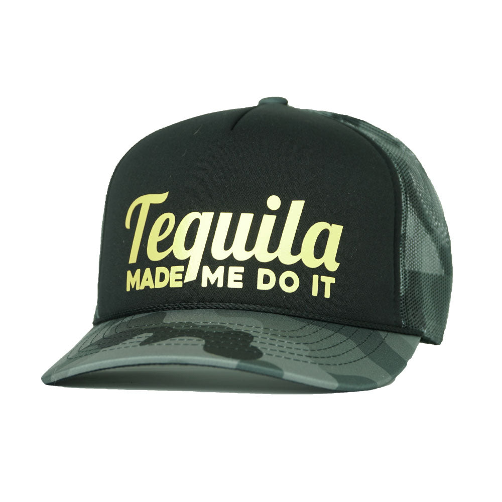 TEQUILA MADE ME DO IT - 3 COLORS