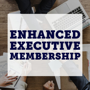 Enhanced Executive Membership