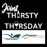 Joint Thirsty Thursday - October 15 - Co-Host: Italy-America Chamber of Commerce West