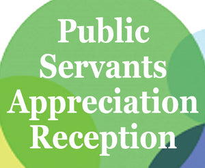 Public Servants Appreciation Reception - June 27