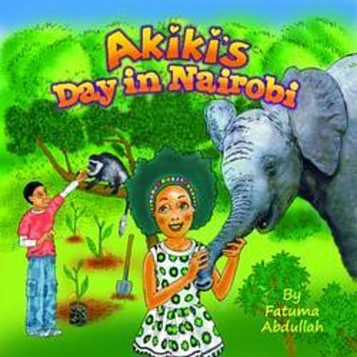 AKIKI'S DAY IN NAIROBI KENYA (English/Swahili)