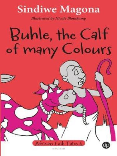 BUHLE, THE CALF OF MANY COLOURS - FOLK TALES 5