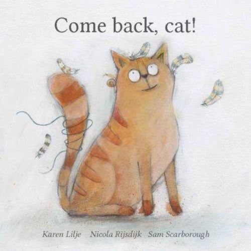 Come back, cat!
