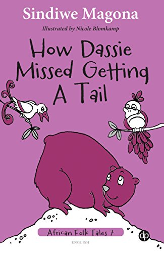 HOW DASSIE MISSED GETTING A TAIL - FOLK TALES 7