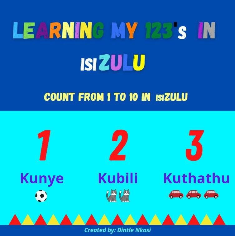 LEARNING MY 123's IN isiZULU