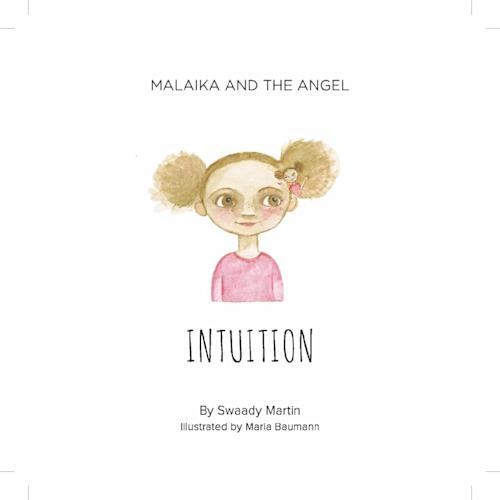MALAIKA AND AND THE ANGEL - INTUITION