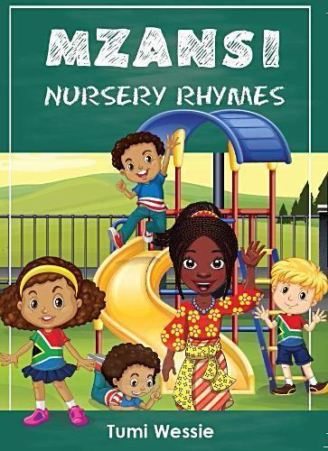 MZANSI NURSERY RHYMES (Multilingual)