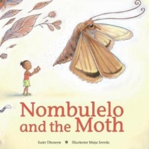 NOMBULELO AND THE MOTH