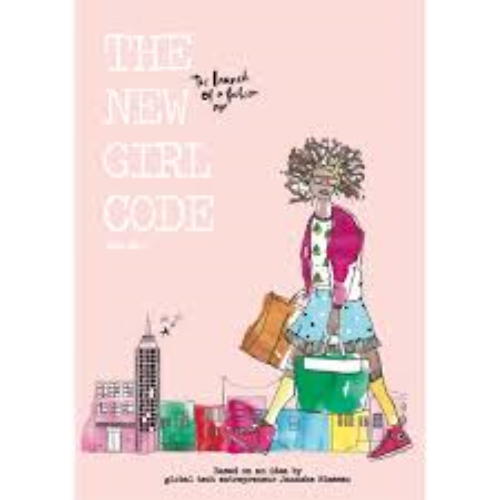 THE NEW GIRL CODE: THE LAUNCH OF A FASHION APP