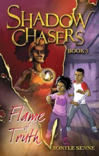 SHADOW CHASER (BOOK 3) - FLAME OF TRUTH