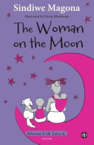 THE WOMAN ON THE MOON - FOLK TALES 6