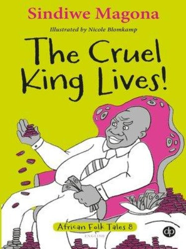 THE CRUEL KING LIVES! - FOLK TALES 8