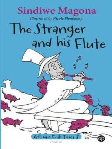 THE STRANGER AND HIS FLUTE - FOLK TALES 3