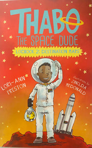 THABO, THE SPACE DUDE | DESTINATION MARS