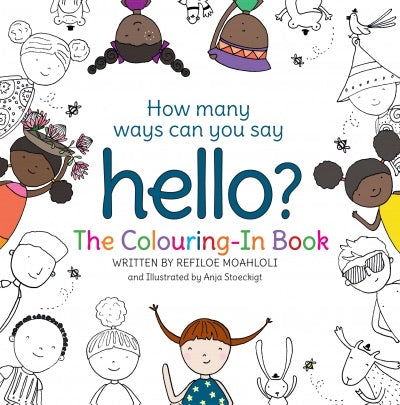 HOW MANY WAYS CAN YOU SAY HELLO | THE COLOURING-IN BOOK (Multilingual)