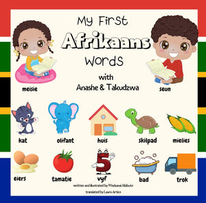 MY FIRST AFRIKAANS WORDS