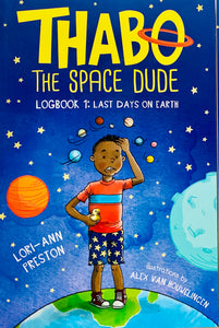THABO, THE SPACE DUDE | LAST DAYS ON EARTH