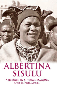 ALBERTINA SISULU - ABRIDGED MEMOIR