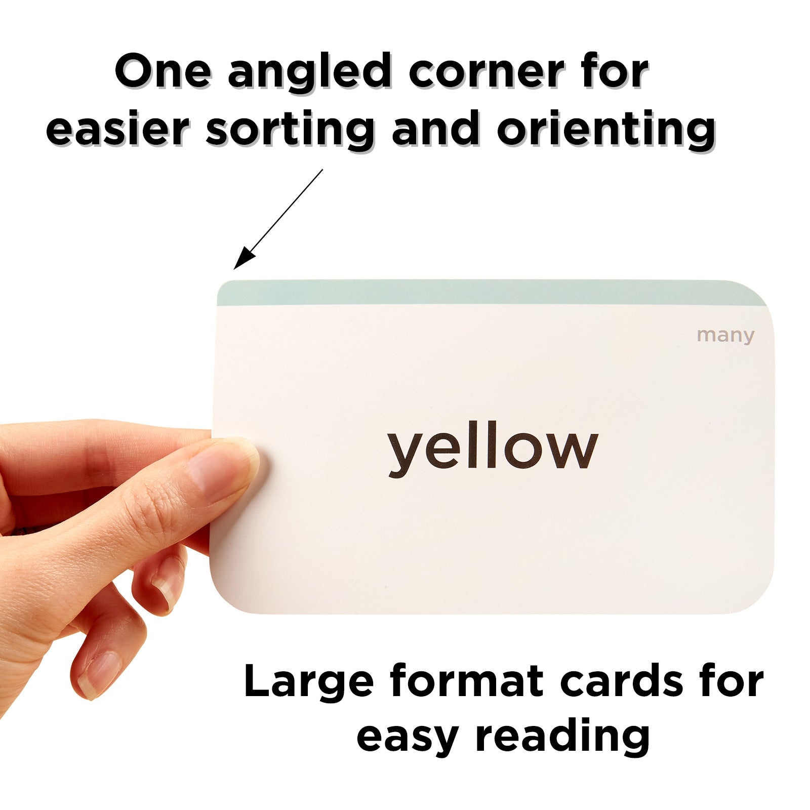 one angled corner for easier sorting and orienting large format flash cards for easy reading
