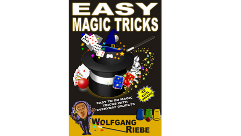 Easy Magic Tricks by Wolfgang Riebe eBook DOWNLOAD
