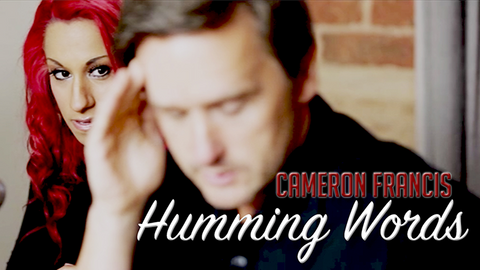 Humming Words by Cameron Francis and Big Blind Media video DOWNLOAD