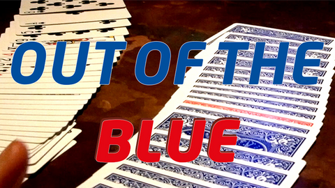 Out Of The Blue (Gimmicks and Online Instructions)