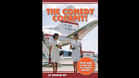 The Comedy Cockpit! 'Visual gags to take you to a higher altitude!' by Graham Hey - Book