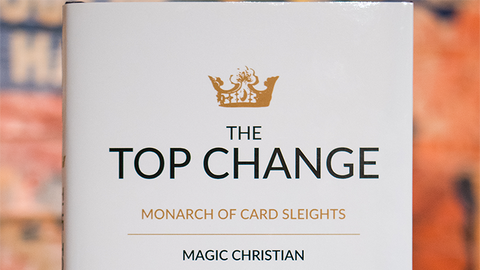 The Top Change by Magic Christian (Hardcover