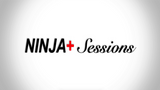 NINJA+ Sessions by Michael O'Brien