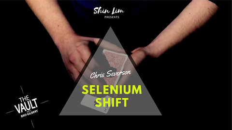 The Vault - Selenium Shift by Chris Severson and Shin Lim