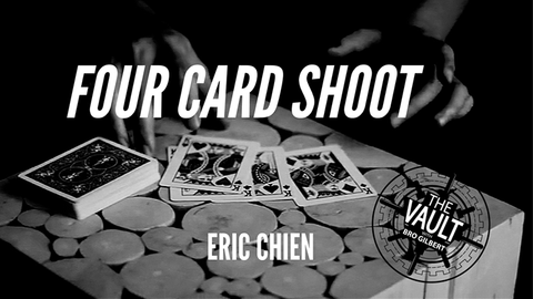 The Vault - Four Card Shoot by Eric Chien