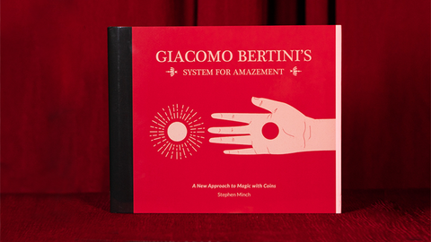 Giacomo Bertini's System of Amazement by Stephen Minch
