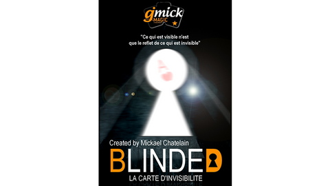 BLINDED (Gimmick and Online Instructions) by Mickael Chatelain