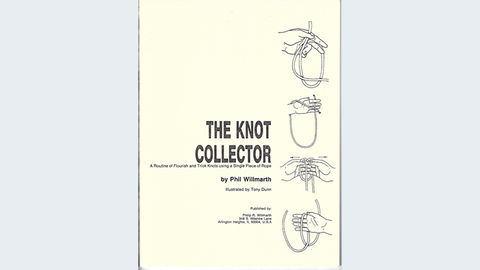 The KNOT Collector by Phil Willmarth