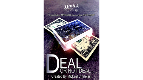 DEAL NOT DEAL (Gimmick and Online Instructions) by Mickael Chatelain