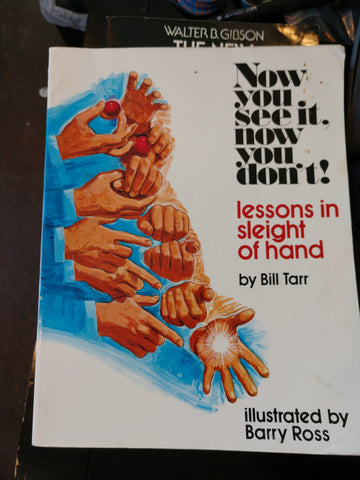Now You See It, Now You Don't: Lessons in Sleight of Hand]