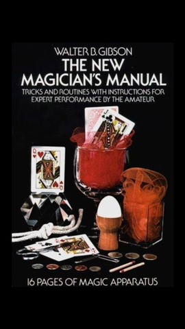 The New Magicians Manual by Walter B. Gibson
