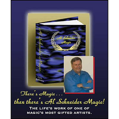Al Schneider Magic by L&L Publishing - Book