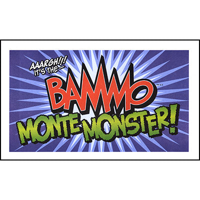 Bammo Monte Monster by Bob Farmer - Trick