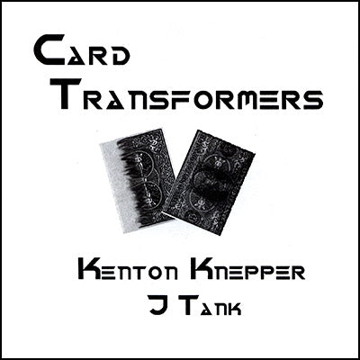 Card Transformers by Kenton Knepper - Trick
