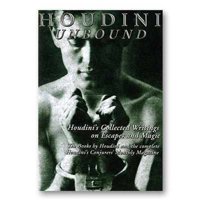 Houdini Unbound (2 CDs of 10 Books by Houdini On PDF Format) - Trick