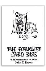 Fork Lift Card Rise by John T. Sheets - Trick