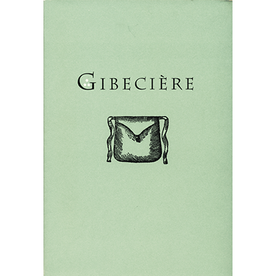 Gibeciere Vol. 1, No. 2 (Summer 2006) by Conjuring Arts Research Center - Book