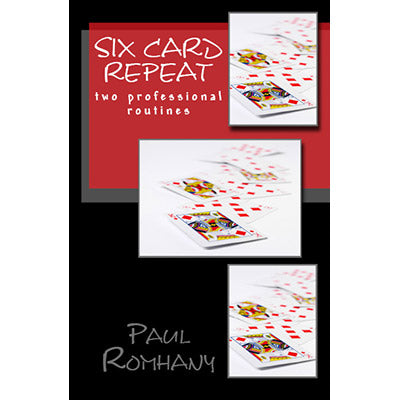 Six Card Repeat (Pro Series Vol 3) by Paul Romhany - Book
