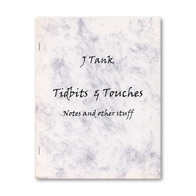 Tidbits and Touches by J Tank - Book