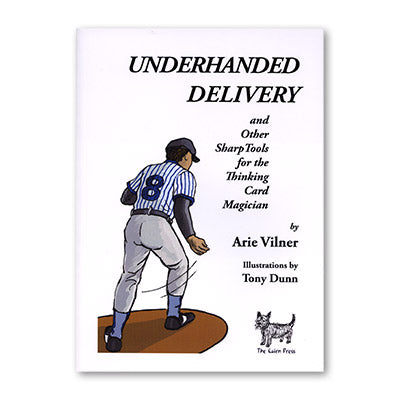 Underhanded Delivery by Arie Vilner - Book