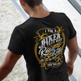 I Am A Biker Not Your Next Road Kill Men's Biker T-Shirt - PrintMeLLC