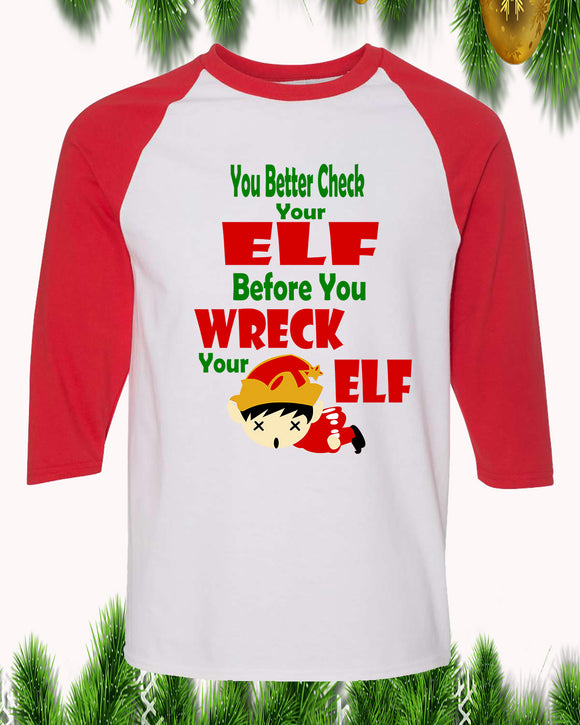 You Better Check Your Elf Christmas Raglan T-Shirt 3/4 Sleeve Adult Unisex - PrintMeLLC