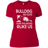 Bulldog So Cute Woman's T-Shirt - PrintMeLLC